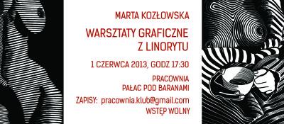 MARTA KOZŁOWSKA - WARSZTATY GRAFICZNE Z LINORYTU