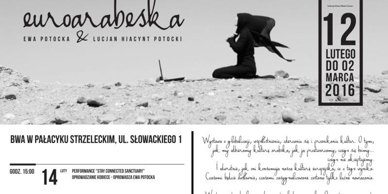Euroarabeska: Wystawa Ewy i Lucjana Potockich w BWA w Tarnowie II Patronujemy