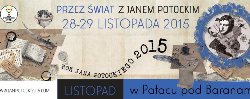PRZEZ ŚWIAT Z JANEM POTOCKIM - FESTIWAL PODRÓŻNIKÓW || Through the world with Jan Potocki