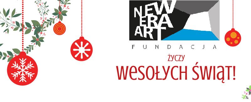 Fundacja New Era Art życzy Wesołych Świąt i szczęśliwego Nowego Roku!