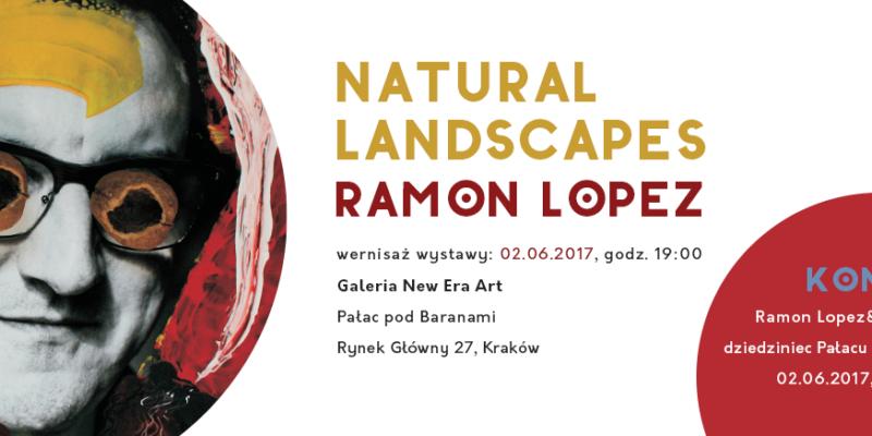 "Ramon Lopez ""Natural Landscapes"" w Pałacu pod Baranami"